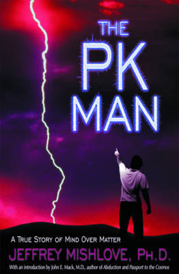 The Pk Man: A True Story of Mind Over Matter (Paperback)