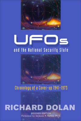 Ufos and the National Security State: Chronology of a Cover-Up 1941-1973 (Paperback)