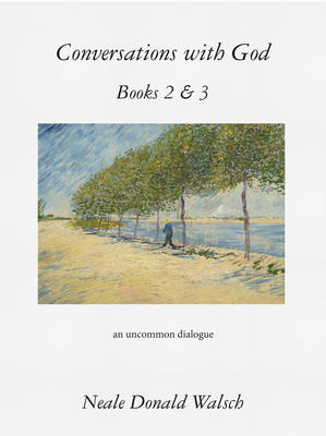 Conversations with God, Books 2 & 3: An Uncommon Dialogue (Paperback)
