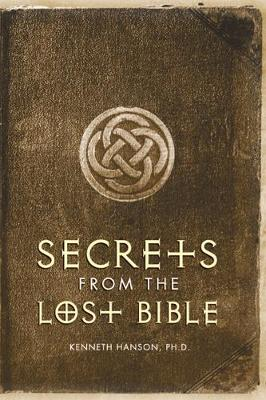 Secrets from the Lost Bible (Paperback)