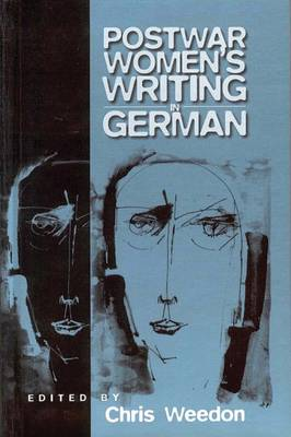 Post-war Women's Writing in German: Feminist Critical Approaches (Paperback)
