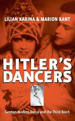 Hitler's Dancers: German Modern Dance and the Third Reich (Hardback)