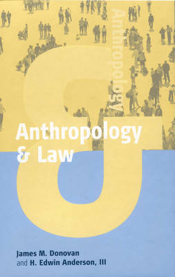 Anthropology and Law - Anthropology & ... 1 (Hardback)