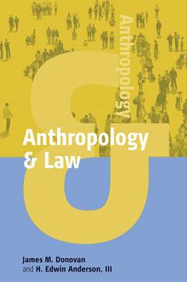Anthropology and Law - Anthropology and.... v. 1 (Paperback)