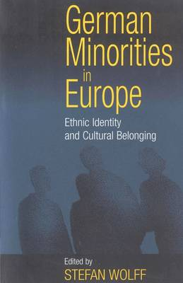 German Minorities in Europe: Ethnic Identity and Cultural Belonging (Paperback)
