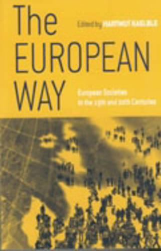 The European Way: European Societies in the 19th and 20th Centuries (Paperback)
