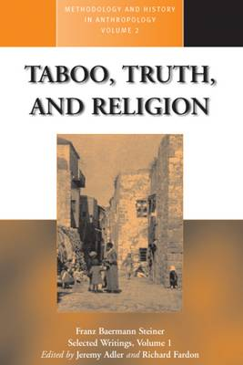 Taboo, Truth and Religion - Methodology & History in Anthropology 2 (Paperback)