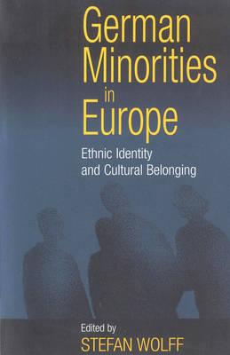 German Minorities in Europe: Ethnic Identity and Cultural Belonging (Hardback)
