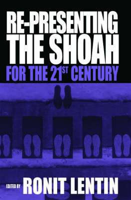Re-presenting the Shoah for the 21st Century (Hardback)
