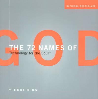 The 72 Names of God: Technology for the Soul (Hardback)