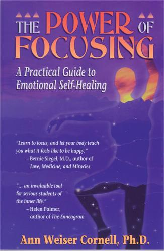 The Power Of Focusing: Finding Your Inner Voice (Paperback)