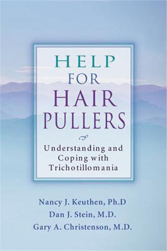 Help For Hair Pullers: Understanding and Coping with Trichotillomania (Paperback)