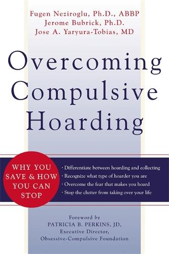 Overcoming Compulsive Hoarding: Why You Save and How You Can Stop (Paperback)