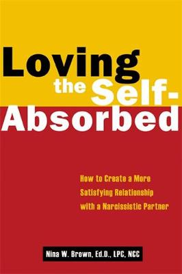 Loving the Self-absorbed (Paperback)