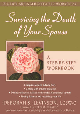 Surviving the Death of Your Spouse: A Step-by-Step Workbook (Paperback)