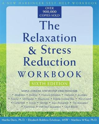The Relaxation & Stress Reduction Workbook (New Harbinger Self-Help Workbook) (Paperback)