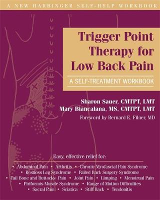 Trigger Point Therapy for Low Back Pain: A Self-treatment Workbook: A Self-Treatment Workbook - A New Harbinger Self-Help Workbook (Paperback)