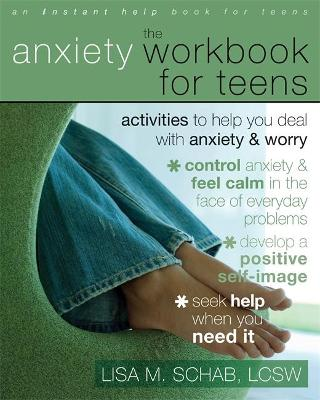 The Anxiety Workbook For Teens: Activities to Help You Deal With Anxiety & Worry - An Instant Help Book for Teens (Paperback)