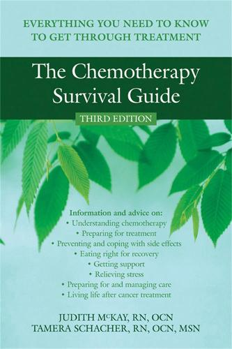 The Chemotherapy Survival Guide: Everything You Need to Know to Get Through Treatment (Paperback)
