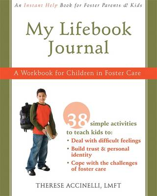 My Lifebook Journal: A Workbook for Children in Foster Care (Paperback)