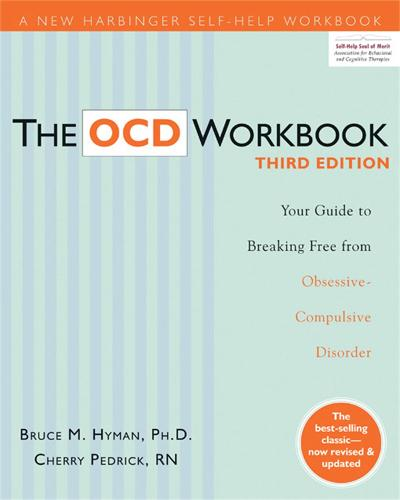 The OCD Workbook: Your Guide to Breaking Free from Obsessive-Compulsive Disorder, 3rd Edition - A New Harbinger Self-Help Workbook (Paperback)