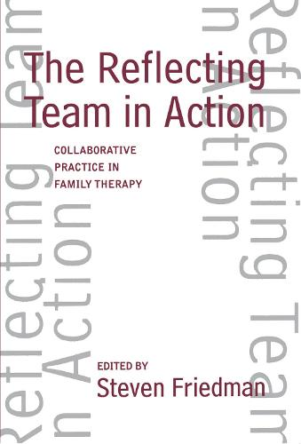 Reflecting Team In Action - The Guilford Family Therapy (Hardback)