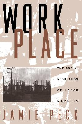 Work Place: The Social Regulation of Labor Markets (Paperback)