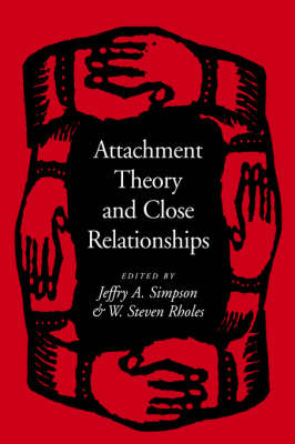 Attachment Theory and Close Relationships (Hardback)