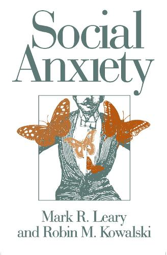 Social Anxiety - Emotions and Social Behavior (Paperback)