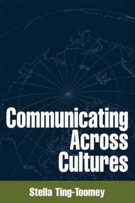 Communicating Across Cultures - The Guilford Communication Series (Paperback)