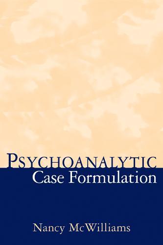 Psychoanalytic Case Formulation (Hardback)