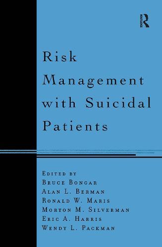 Risk Management with Suicidal Patients (Paperback)