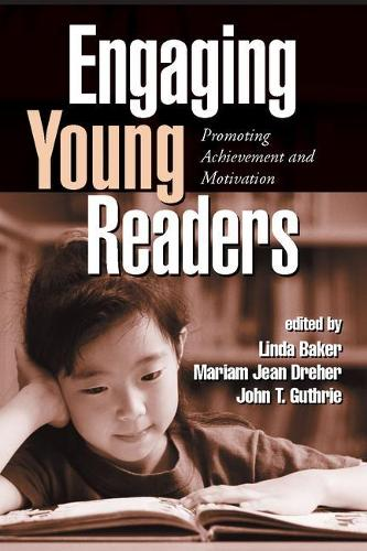 Engaging Young Readers: Promoting Achievement and Motivation - Solving Problems in the Teaching of Literacy (Paperback)