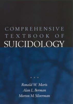 Comprehensive Textbook of Suicidology (Hardback)