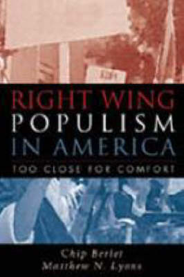 Right-Wing Populism in America: Too Close for Comfort - Critical Perspectives (Hardback)
