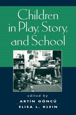 Children in Play, Story, and School (Hardback)