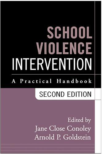 School Violence Intervention, Second Edition: A Practical Handbook (Hardback)