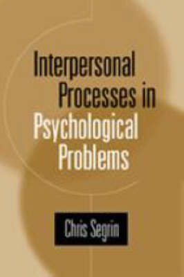 Interpersonal Process in Psychological Problems (Hardback)
