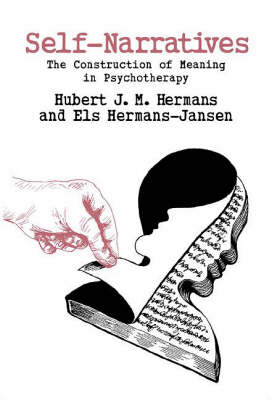 Self-Narratives: The Construction of Meaning in Psychotherapy (Paperback)