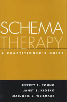 Schema Therapy: A Practitioner's Guide (Hardback)