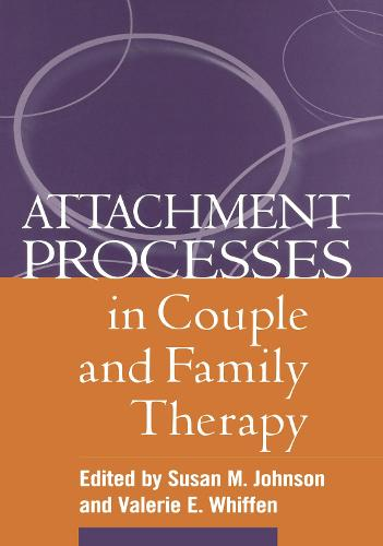 Attachment Processes in Couple and Family Therapy (Hardback)