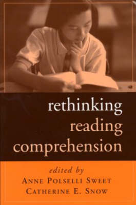 Rethinking Reading Comprehension - Solving Problems in the Teaching of Literacy (Paperback)