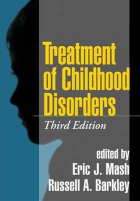 Treatment of Childhood Disorders, Third Edition (Hardback)