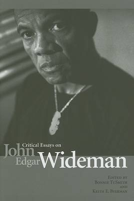 Critical Essays on John Edgar Wideman (Hardback)