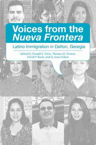 Voices from the Nueva Frontera: Latino Immigration in Dalton, Georgia (Hardback)
