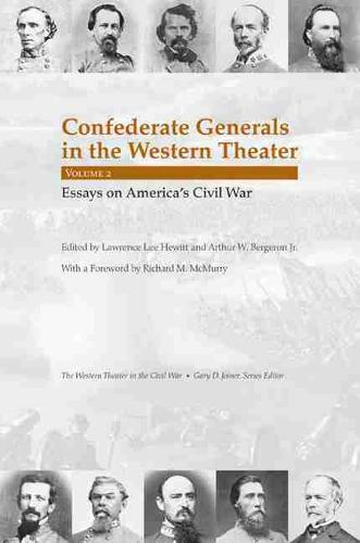 Confederate Generals in the Western Theater, Vol. 2: Essays on America's Civil War (Hardback)