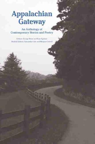 Appalachian Gateway: An Anthology of Contemporary Stories and Poetry (Paperback)