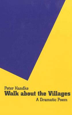 Walk About the Villages: A Dramatic Poem (Paperback)