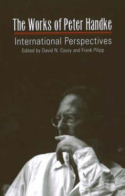 Works of Peter Handke: International Perspectives (Paperback)