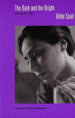 Dark & the Bright: Memoirs, 1911-1989 (Paperback)